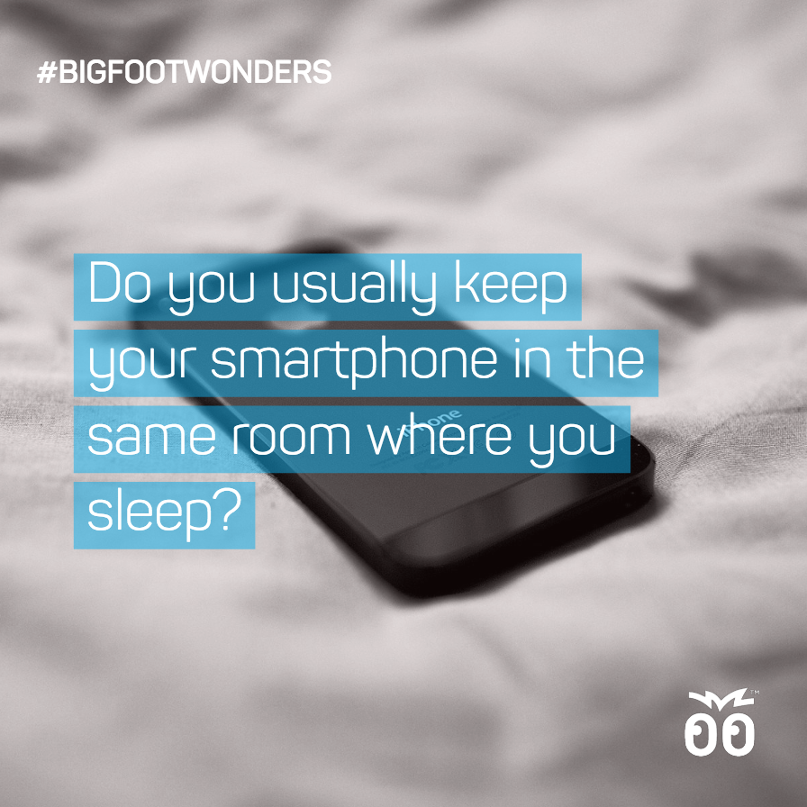 Bigfoot Wonders - Week 012 - Do you keep your smartphone in the same room where you sleep
