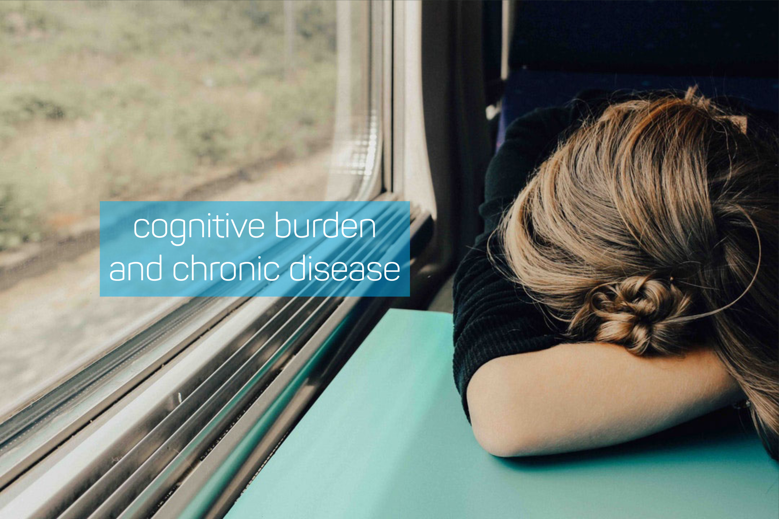 blog post - cognitive burden and chronic disease
